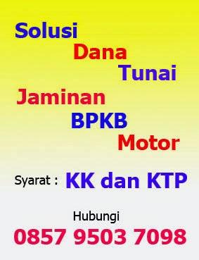 Pinjaman Dana Tunai Cepat Jaminan BPKB Motor Daerah Bandung